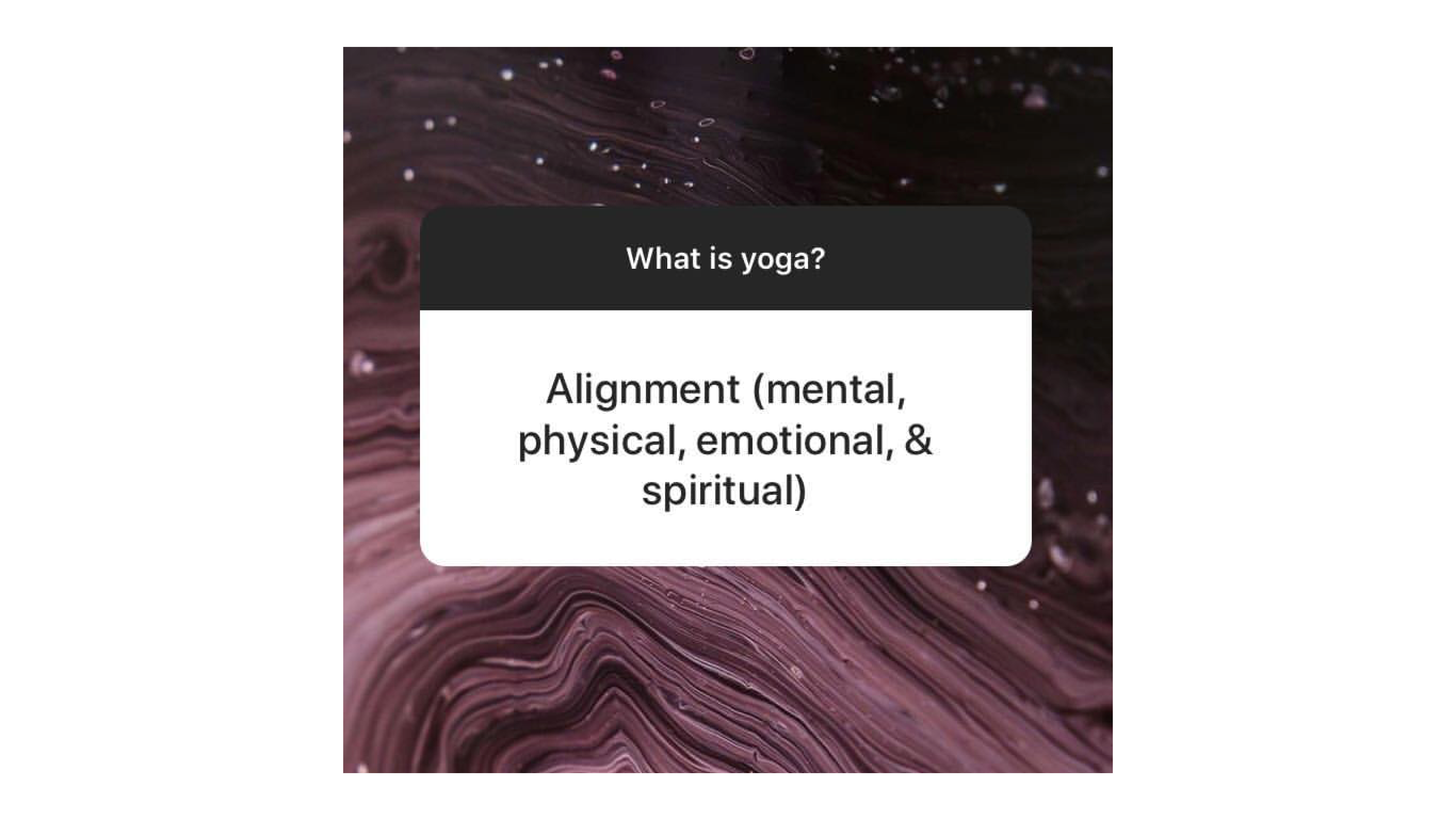 "Text reads ""What is Yoga"" and ""Alignment (mental, emotional, physical and spiritual"" over an abstract background"